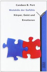 Moleküle der Gefühle - Buch Candace Pert